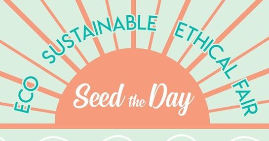 SUSTAINABLE: Find out how you can help save the planet at the Seed The Day fair