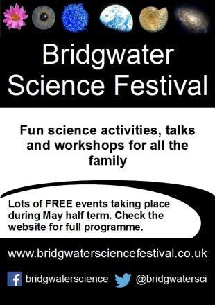 Bridgwater Science Festival to be held this May
