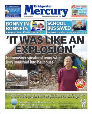Bridgwater Mercury: 'It was like an explosion' Woman explains terrifying moment a lorry smashed through her home