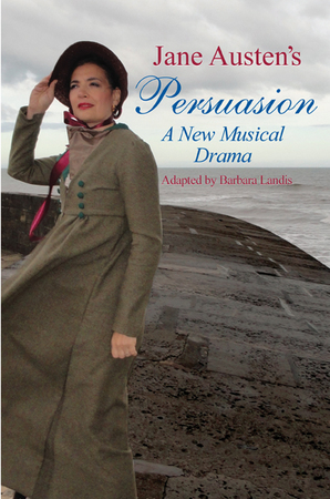 Jane Austen's Persuasion: A New Musical Drama at Marine Theatre