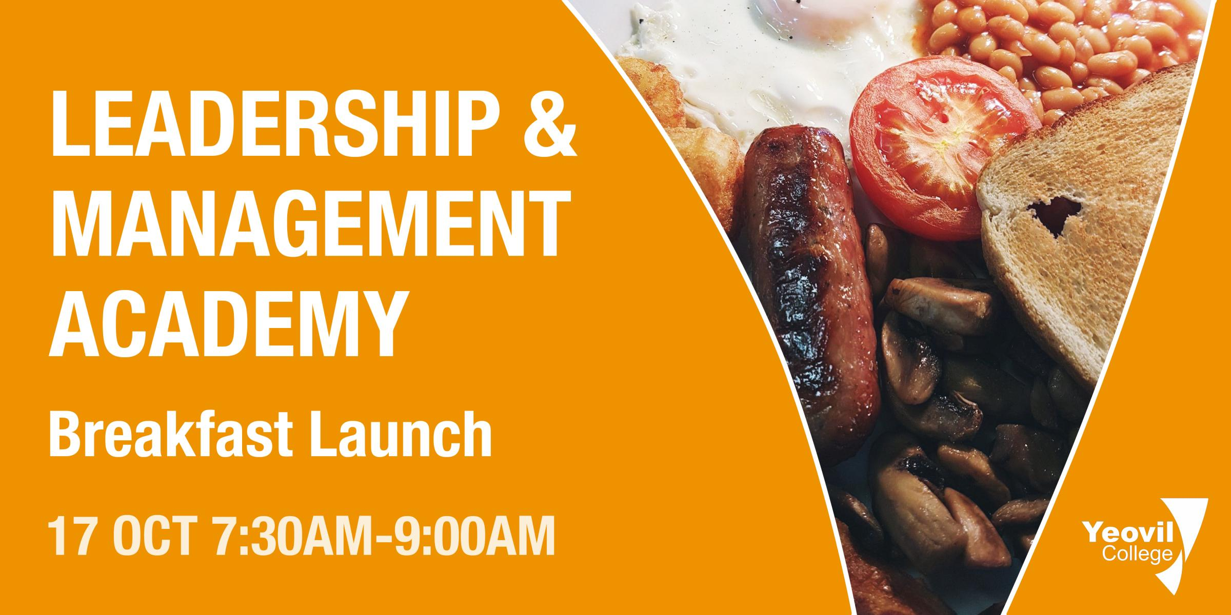Leadership & Management Academy - Breakfast Launch